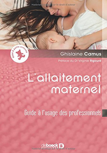 L'allaitement maternel : guide à l'usage des professionnels