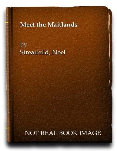 Meet the Maitlands