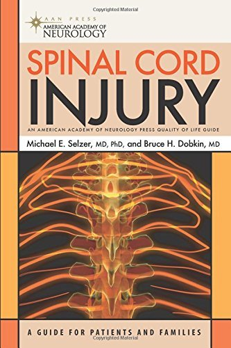 Spinal Cord Injury (American Academy of Neurology Press Quality of Life Guide Series) by Michael E. Selzer MD PhD (2008-02-27)