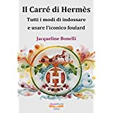 Jacqueline Bonelli (Autore), Ebooks World (a cura di)  (3)  Acquista:   EUR 4,84