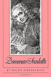 Domenico Scarlatti Revised edition by Kirkpatrick, Ralph (1983) Paperback