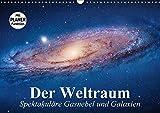 Der Weltraum. Spektakuläre Gasnebel und Galaxien (Wandkalender 2018 DIN A3 quer): Eine Reise in die wundervollen Weiten des Universums ... [Kalender] [Apr 07, 2017] Stanzer, Elisabeth - Elisabeth Stanzer