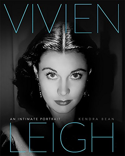 Vivien Leigh: An Intimate Portrait