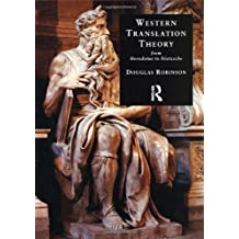 Western Translation Theory from Herodotus to Nietzsche by Douglas Robinson (2002-06-01)