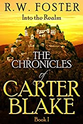 Into the Realm: The Chronicles of Carter Blake, Book I