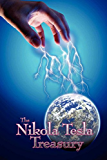 The Nikola Tesla Treasury (English Edition)
