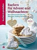 K&G - Backen für Advent und Weihnachten: Die schönsten Rezepte für Plätzchen, Stollen und mehr (kochen & genießen 7)