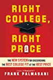 Right College, Right Price: The New System for Discovering the Best College Fit at the Best Price