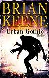 Urban Gothic von Brian Keene