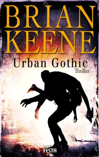 Buchseite und Rezensionen zu 'Urban Gothic' von Brian Keene
