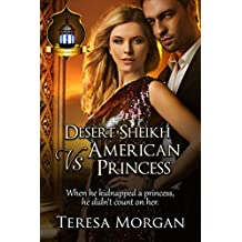 Desert Sheikh vs American Princess: Jewels of the Desert Book 2