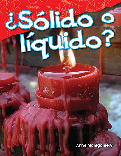 ¿Sólido o líquido? (Solid or Liquid?) (Science Readers: Content and Literacy) por Teacher Created Materials