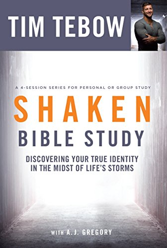 Shaken Bible Study: Discovering Your True Identity in the Midst of Life's Storms -