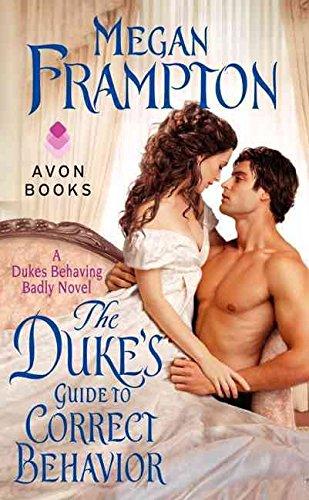 [(The Duke's Guide to Correct Behavior : A Dukes Behaving Badly Novel)] [By (author) Megan Frampton] published on (December, 2014)