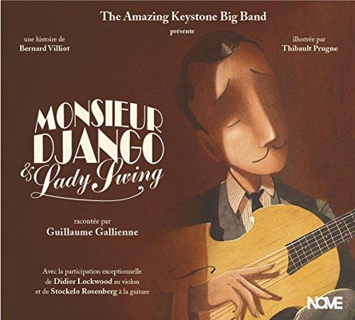 Monsieur Django et Lady Swing / histoire de Bernard Villiot |