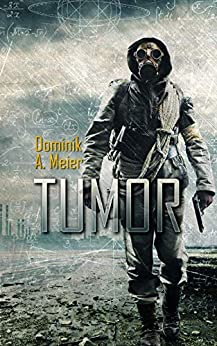 Tumor (Tumor-Universum 1) (German Edition) by [Meier, Dominik A.]