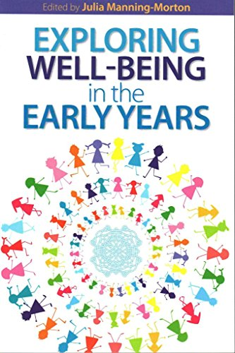 [(Exploring Well-Being in the Early Years)] [By (author) Julia Manning-Morton] published on (January, 2014)