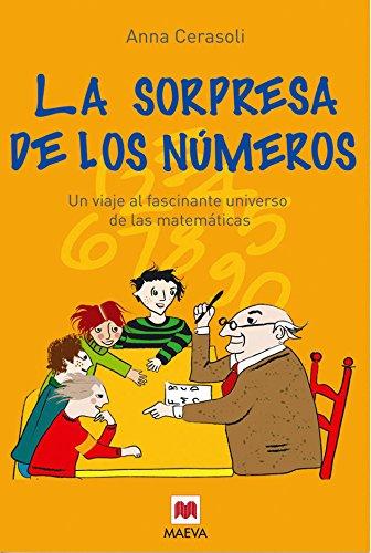 Portada del libro La sorpresa de los números: Un viaje al fascinante universo de las matemáticas. (Maeva Young)