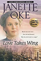 by Oke, Janette Love Takes Wing (Love Comes Softly Series #7) (2004) Paperback