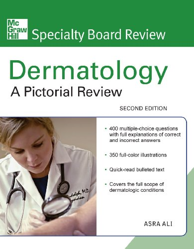 McGraw-Hill Specialty Board Review Dermatology: A Pictorial Review, Second Edition por Asra Ali