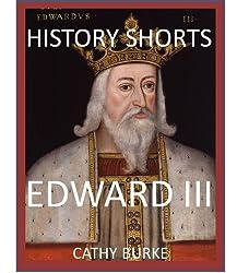 History Shorts: Edward III