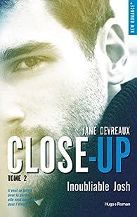 Close-up - tome 2 Inoubliable Josh par Devreaux