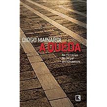 A queda: As memórias de um pai em 424 passos (Portuguese Edition)