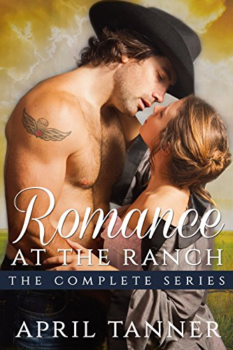 Romance at the Ranch: The Complete Series: A Western Cowboy Romance (English Edition) -