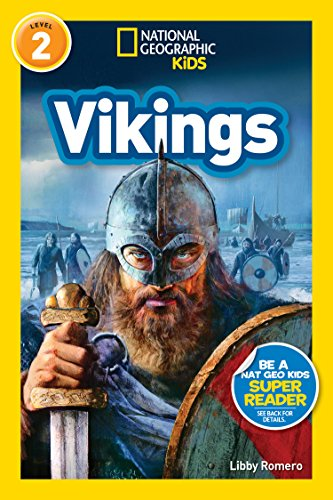 National Geographic Kids Readers: Vikings (L2) (Readers)