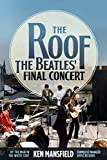 The Roof: The Beatles Final Concert