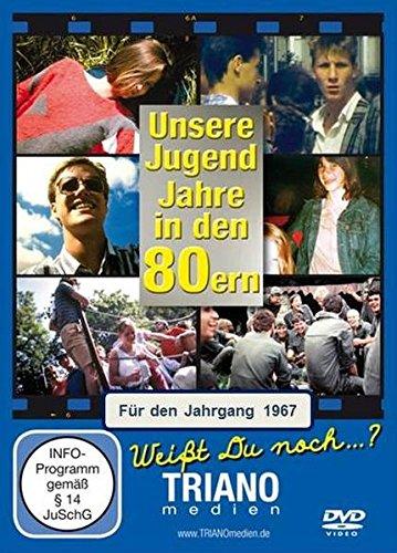 Unsere Jugend-Jahre in den 80ern - Für den Jahrgang 1967: zum 50. Geburtstag: Teenager- und Twen-Chronik - junges Leben in Deutschland in den Achtziger Jahren