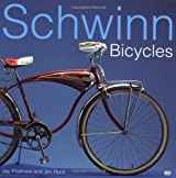 Schwinn Bicycles by Jay Pridmore (2001-12-24)