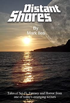 Distant Shores by [Iles, Mark]
