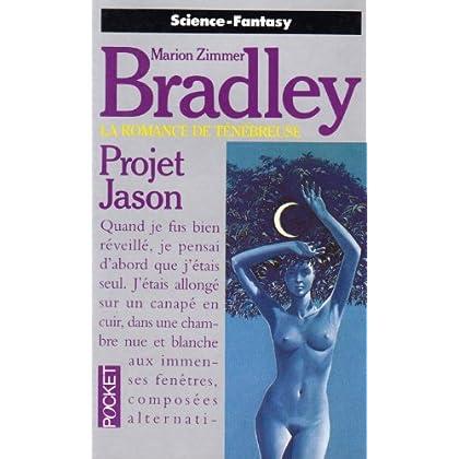 La romance de Ténébreuse. Tome 11 : Projet Jason