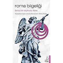 Roma Bilgeliği: Sonsuz Bir Okyanustur Roma