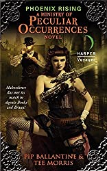 Phoenix Rising: A Ministry of Peculiar Occurrences Novel (Ministry of Peculiar Occurrences Series) by Pip Ballantine (2011-04-26)
