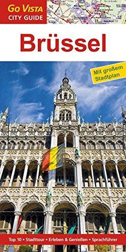 GO VISTA: Reiseführer Brüssel (Mit Faltkarte)