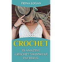 Crochet: 10 Amazing Crochet Swimwear Patterns  (English Edition)