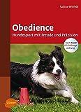 Obedience: Hundesport mit Freude und Präzision