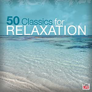 50 Classics for Relaxation [Import USA]