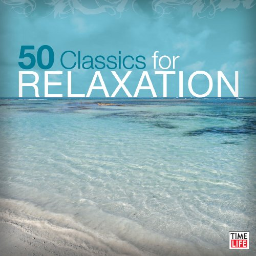 50 Classics for Relaxation [Import allemand]