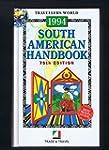 South American Handbook 1994: Argenti...
