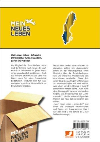 Mein neues Leben - Schweden: Der Ratgeber zum Einwandern, Leben und Arbeiten in Schweden: Alle Infos bei Amazon