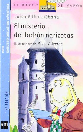 El misterio del ladrón narizotas (Barco de Vapor Azul) por Luisa Villar Liébana