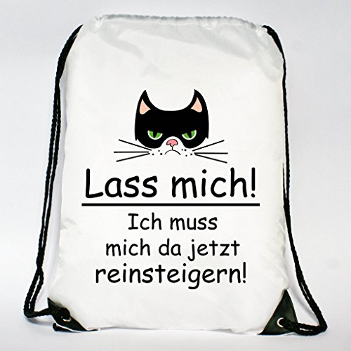 Wandtattoo-Loft Rucksack Turnbeutel Lass mich! Ich muss mich da jetzt reinsteigern! mit Katze - Tasche mit Aufdruck -