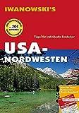 USA-Nordwesten - Reiseführer von Iwanowski: Individualreiseführer mit Extra-Reisekarte und Karten-Download (Reisehandbuch) - Margit Brinke