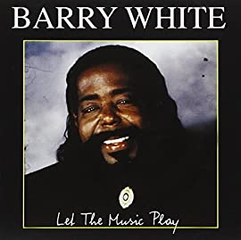 Let The Music Play Barry White