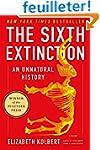 The Sixth Extinction: An Unnatural Hi...
