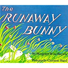 By Brown, Margaret Wise ( Author ) [ The Runaway Bunny By Feb-1991 Hardcover