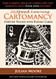 Cartomancy - Fortune Telling With Playing Cards (Speed Learning Book 1)